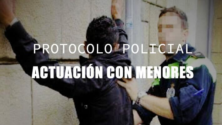 actuación policial con menores instrucción