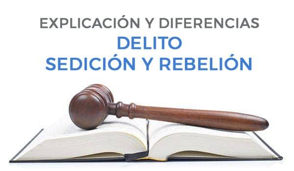 delito sedición y rebelión